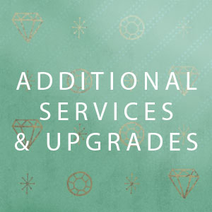 Additional Services & Upgrades