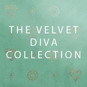 Velvet Diva Collection